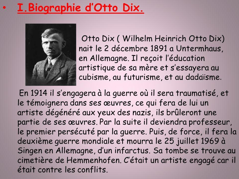 I.Biographie d'Otto Dix.