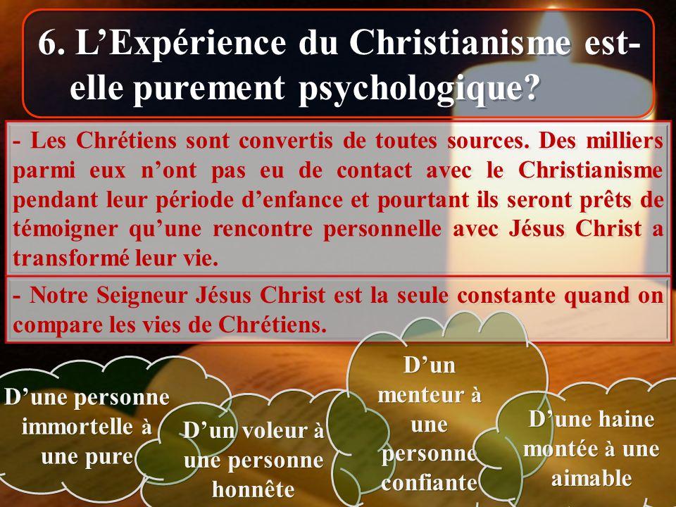 6. L'Expérience du Christianisme est-elle purement psychologique