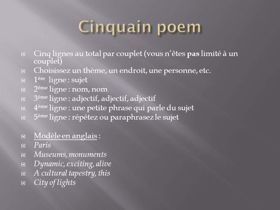 Cinquain poem Cinq lignes au total par couplet (vous n'êtes pas limité à un couplet) Choisissez un thème, un endroit, une personne, etc.