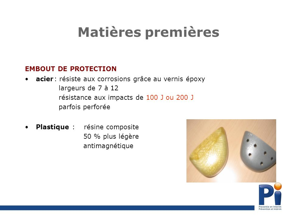 Matières premières EMBOUT DE PROTECTION