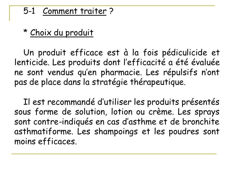 5-1 Comment traiter * Choix du produit.