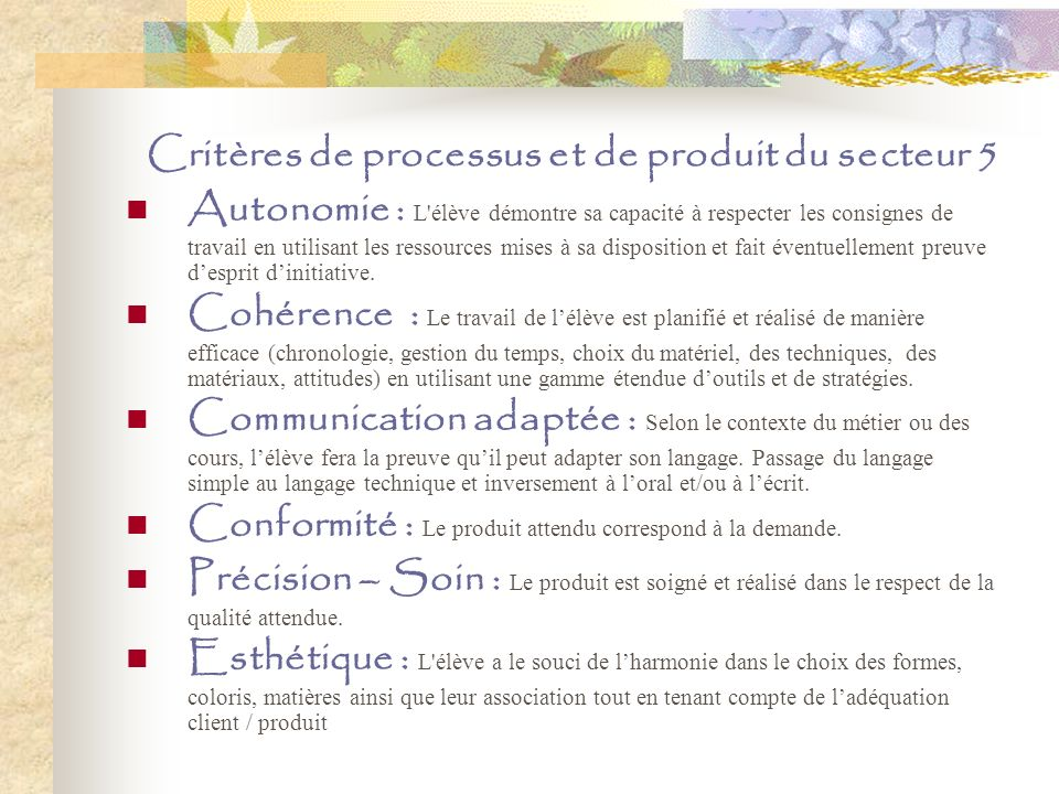 Critères de processus et de produit du secteur 5