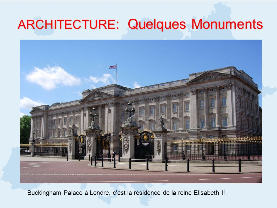 ARCHITECTURE: Quelques Monuments