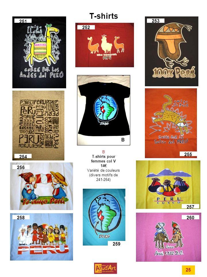 T-shirts 251. 253. 252. B. B T-shirts pour femmes col V 14€ Variété de couleurs (divers motifs de 241-264)