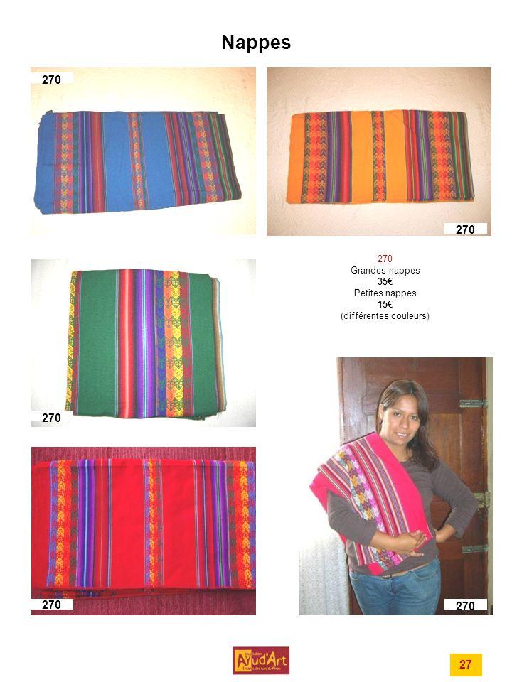 270 Grandes nappes 35€ Petites nappes 15€ (différentes couleurs)
