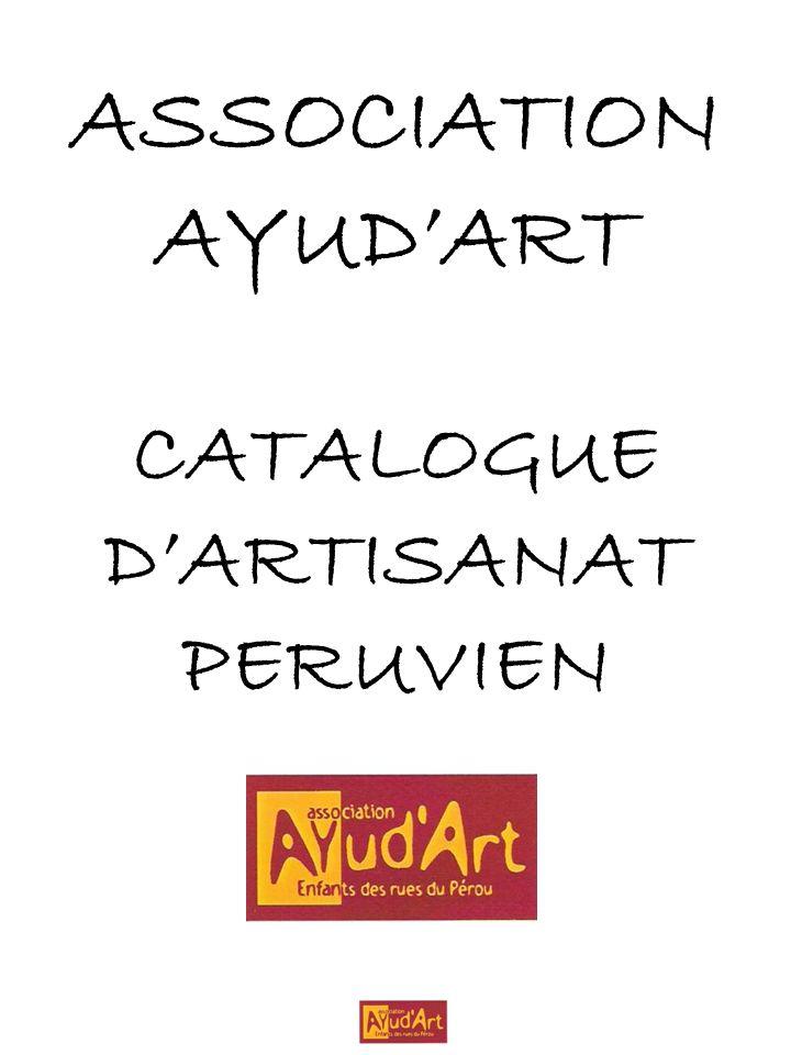 ASSOCIATION AYUD'ART CATALOGUE D'ARTISANAT PERUVIEN