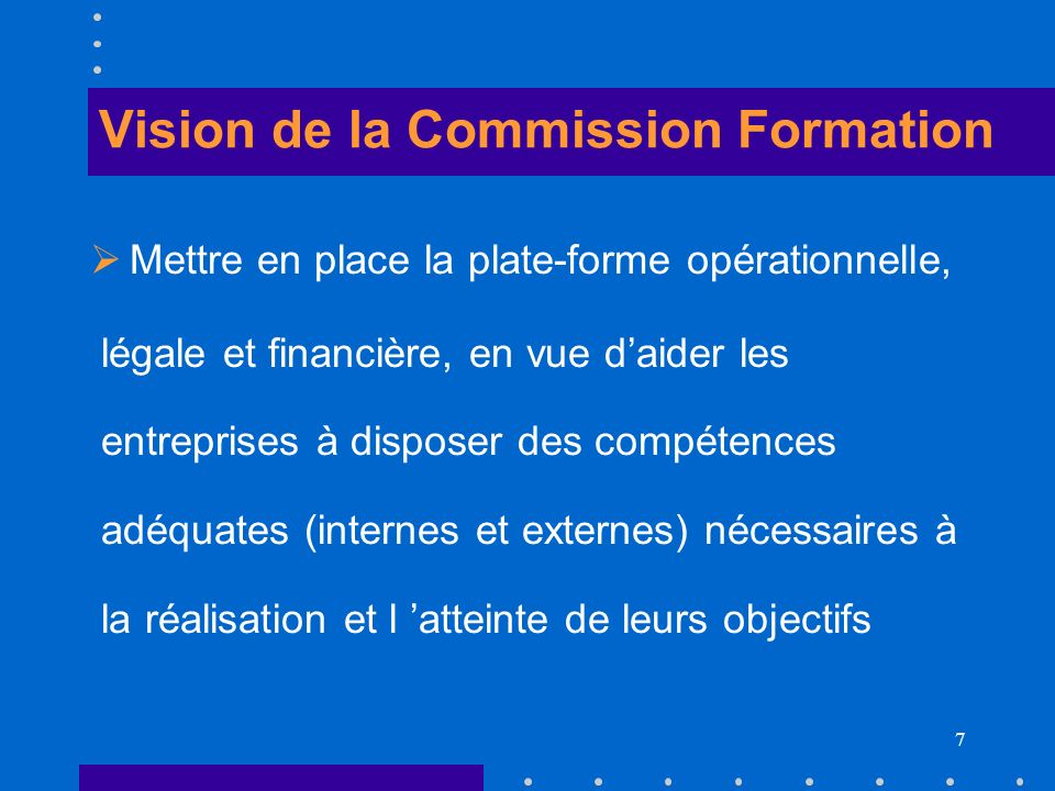 Vision de la Commission Formation