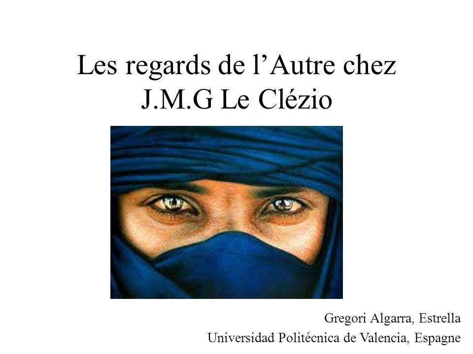 Les regards de l'Autre chez J.M.G Le Clézio