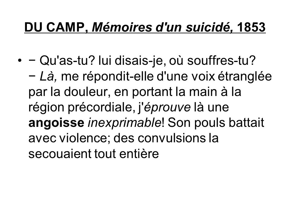 DU CAMP, Mémoires d un suicidé, 1853