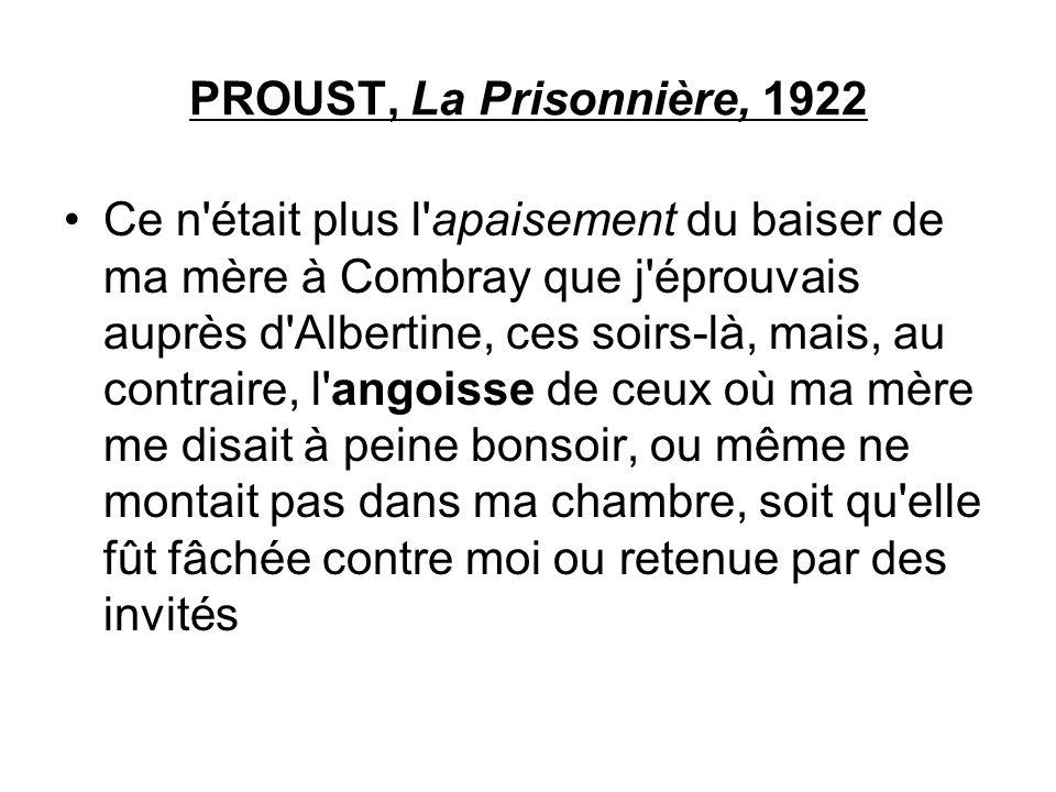 PROUST, La Prisonnière, 1922
