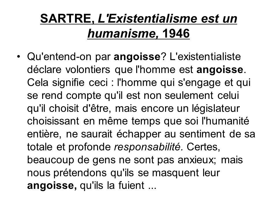 SARTRE, L Existentialisme est un humanisme, 1946