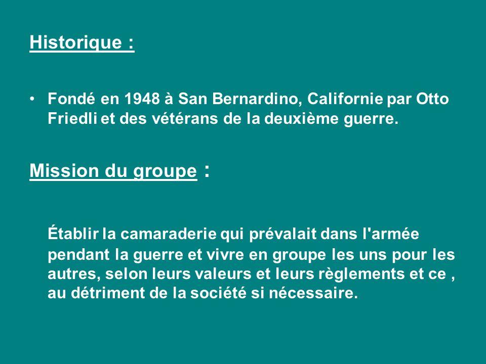 Historique : Fondé en 1948 à San Bernardino, Californie par Otto Friedli et des vétérans de la deuxième guerre.