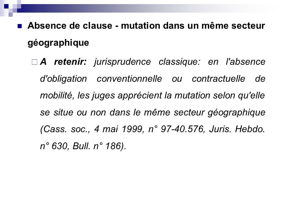 Absence de clause - mutation dans un même secteur géographique