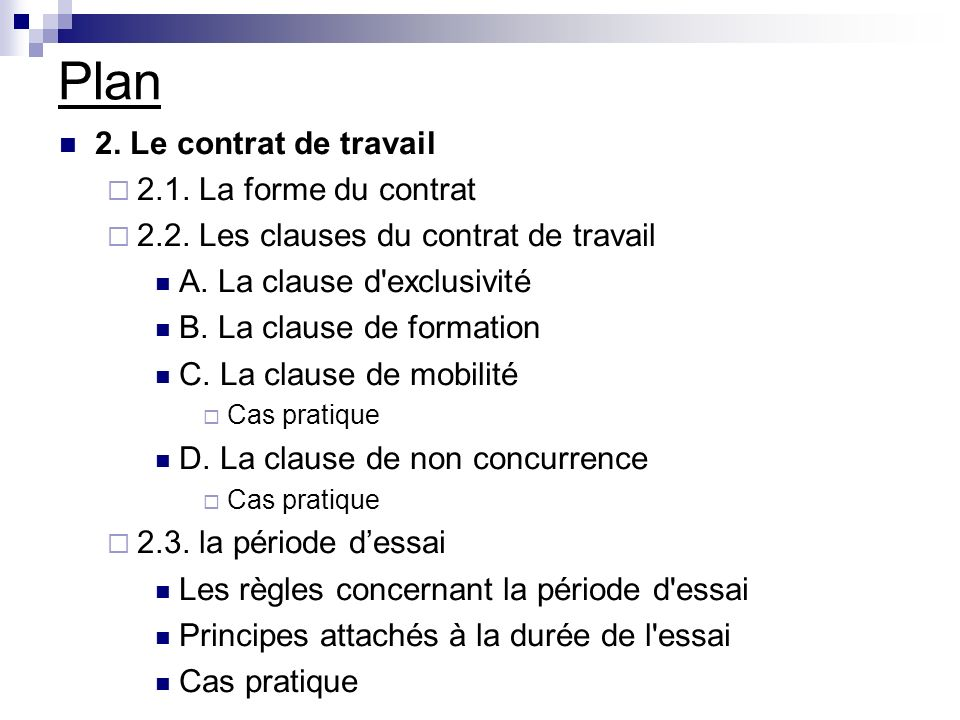 Plan 2. Le contrat de travail 2.1. La forme du contrat
