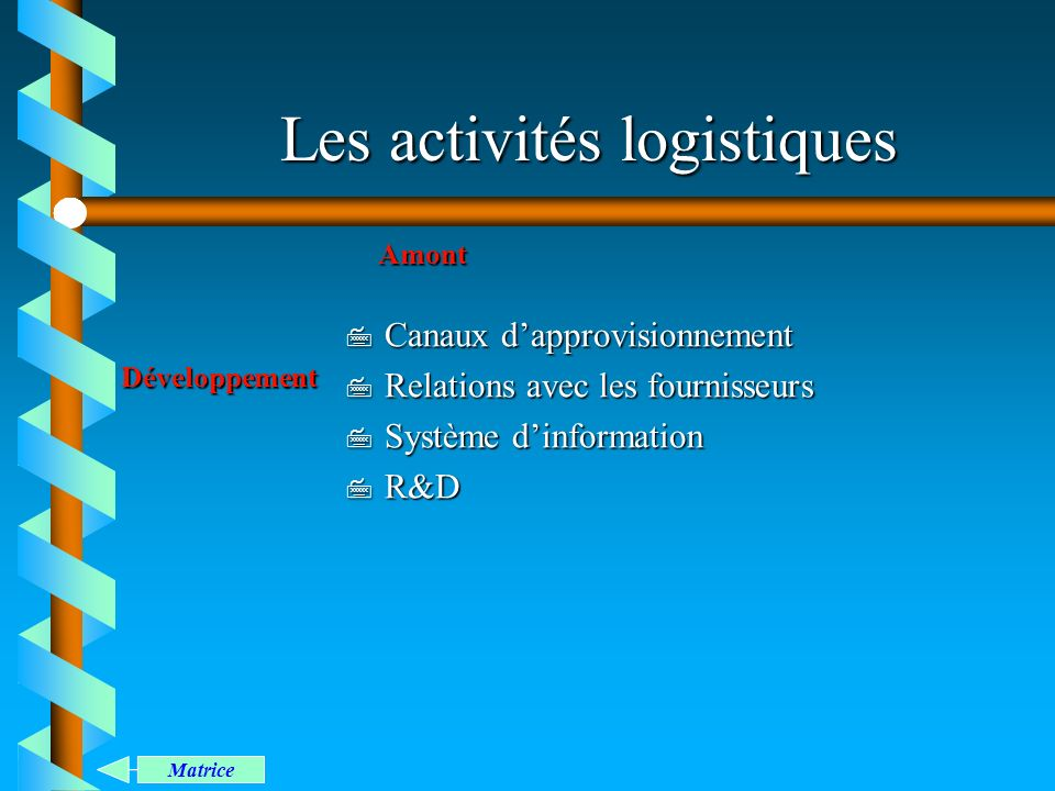 Les activités logistiques