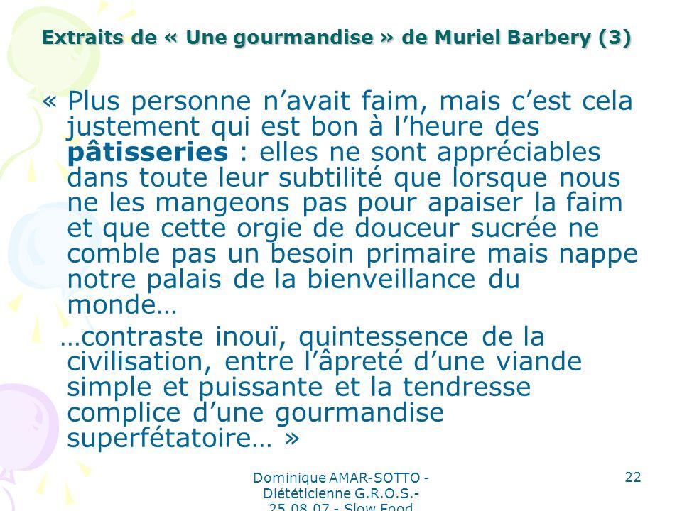 Extraits de « Une gourmandise » de Muriel Barbery (3)