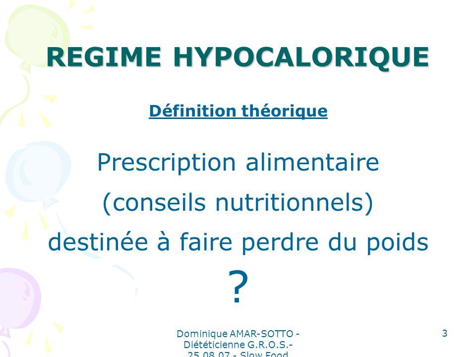 REGIME HYPOCALORIQUE Prescription alimentaire
