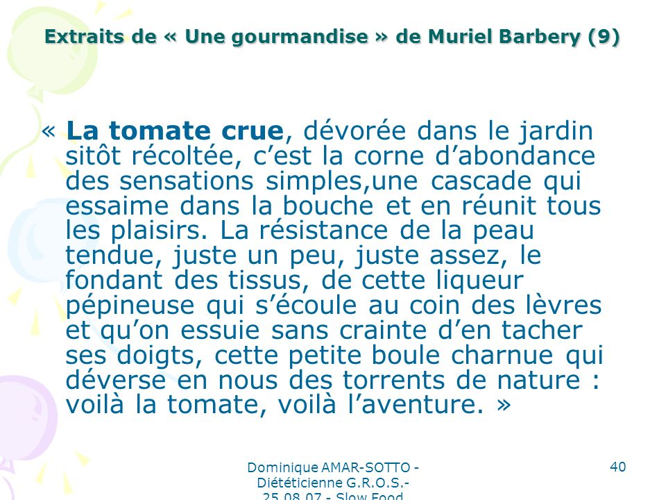 Extraits de « Une gourmandise » de Muriel Barbery (9)