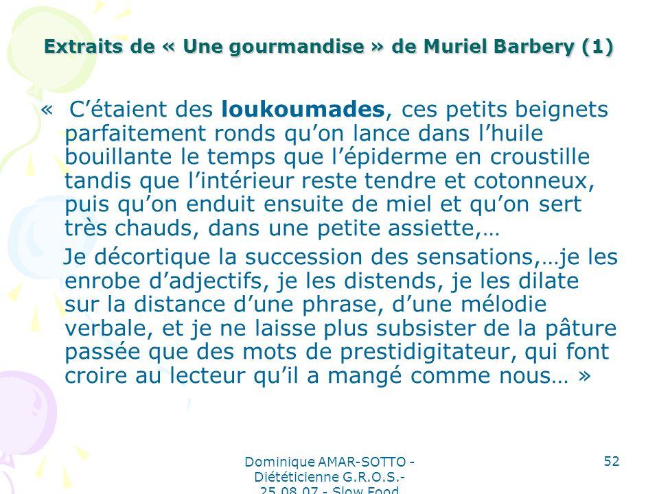 Extraits de « Une gourmandise » de Muriel Barbery (1)