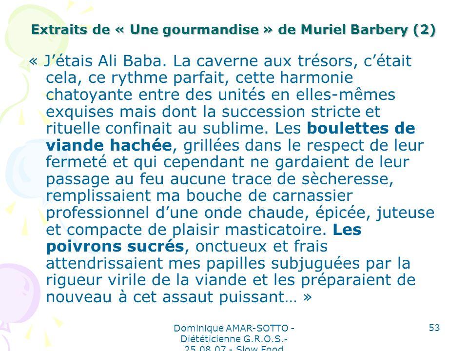 Extraits de « Une gourmandise » de Muriel Barbery (2)
