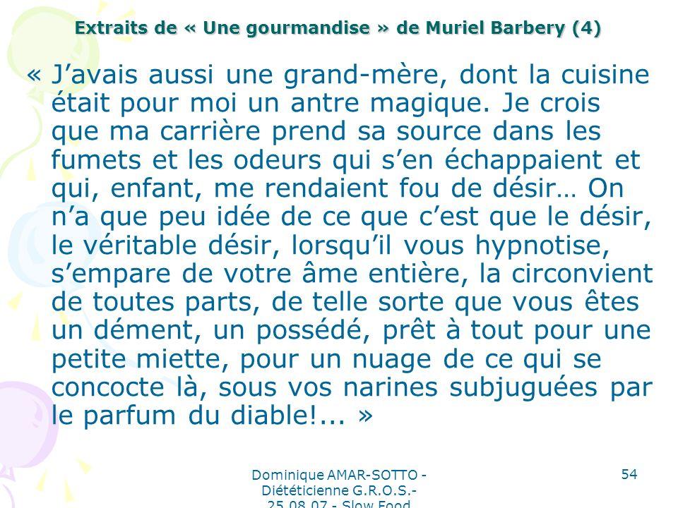Extraits de « Une gourmandise » de Muriel Barbery (4)