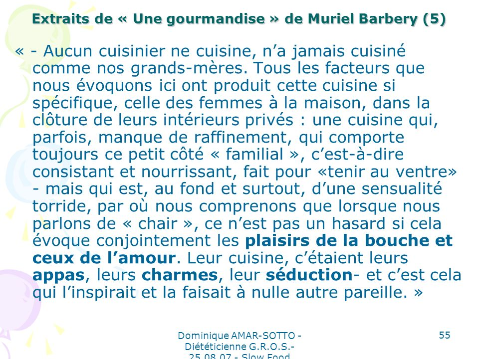 Extraits de « Une gourmandise » de Muriel Barbery (5)