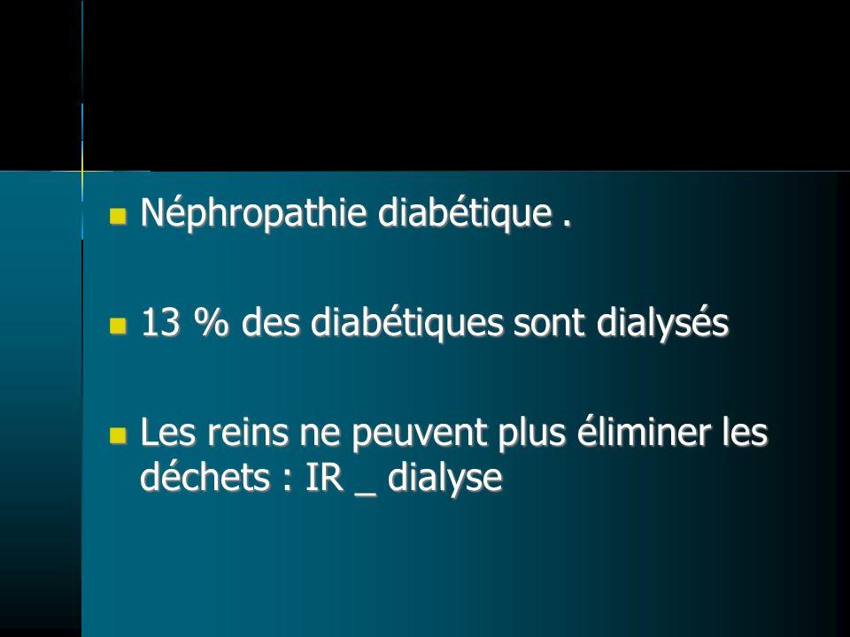 Néphropathie diabétique .