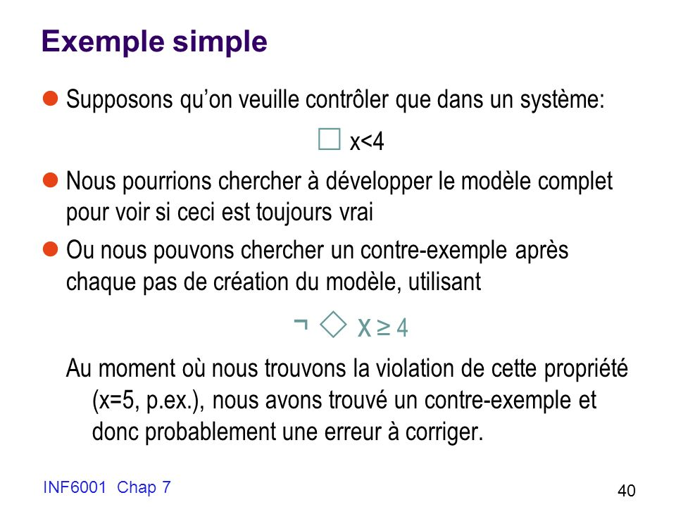 ¬  x ≥ 4 Exemple simple  x<4