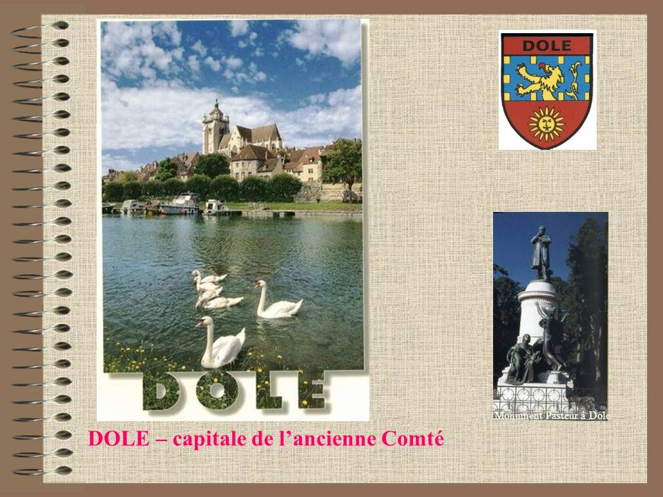 DOLE – capitale de l'ancienne Comté