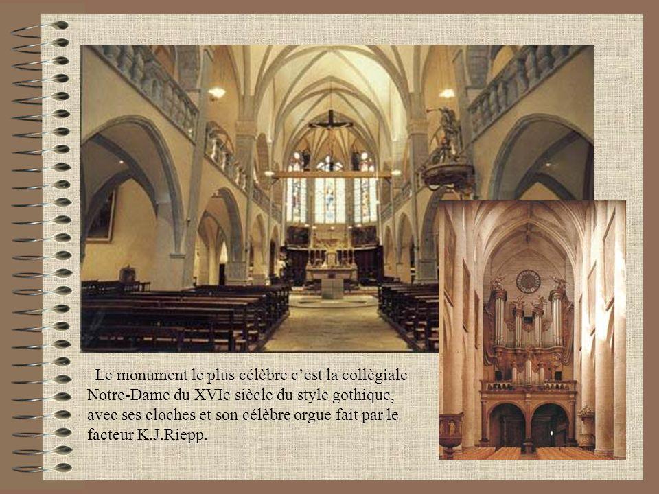 Le monument le plus célèbre c'est la collègiale Notre-Dame du XVIe siècle du style gothique, avec ses cloches et son célèbre orgue fait par le facteur K.J.Riepp.