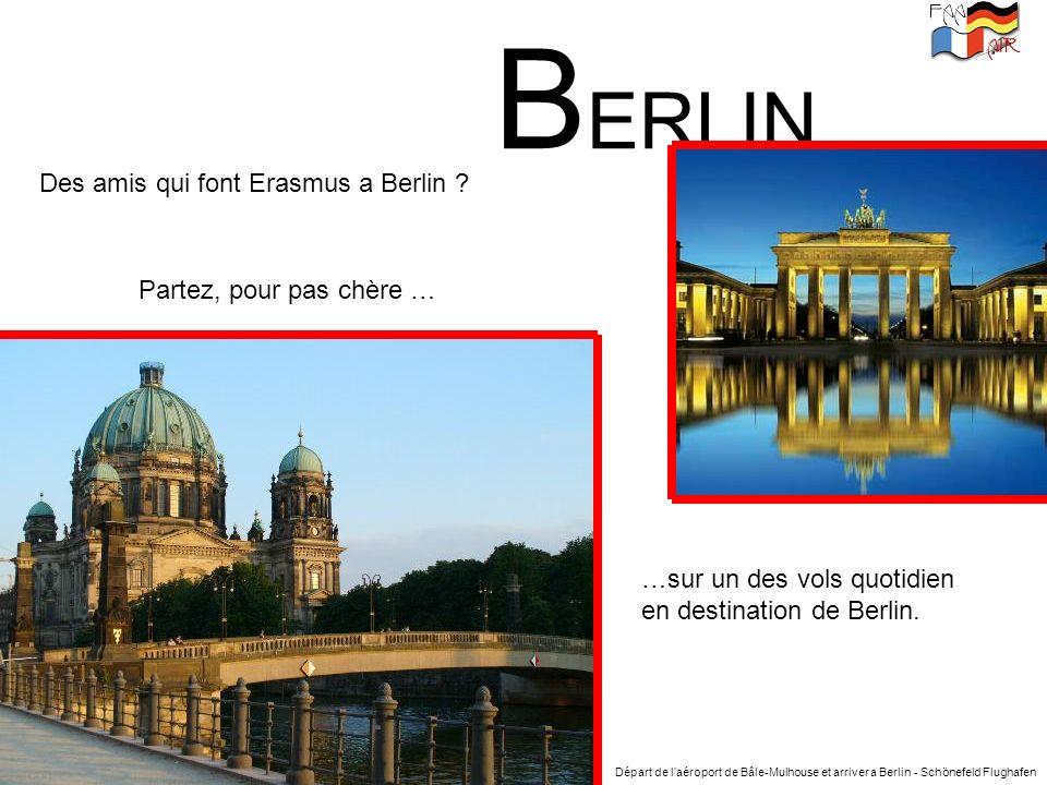 BERLIN Des amis qui font Erasmus a Berlin Partez, pour pas chère …