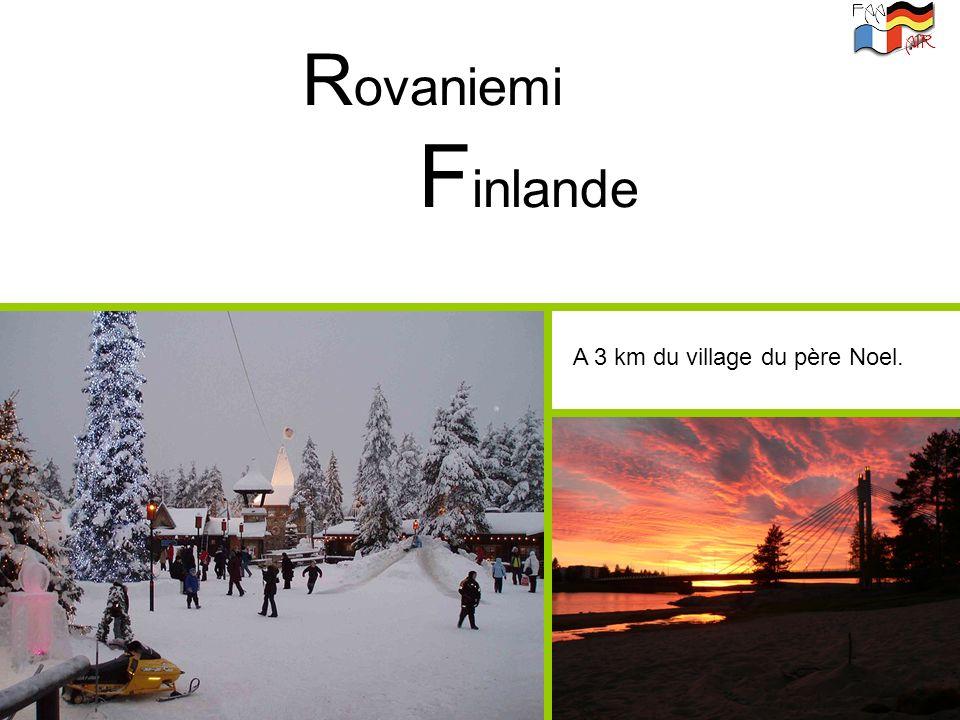 Rovaniemi Finlande A 3 km du village du père Noel.