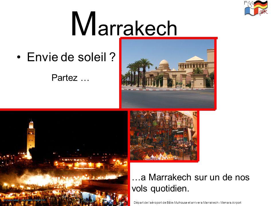 Marrakech Envie de soleil Partez …