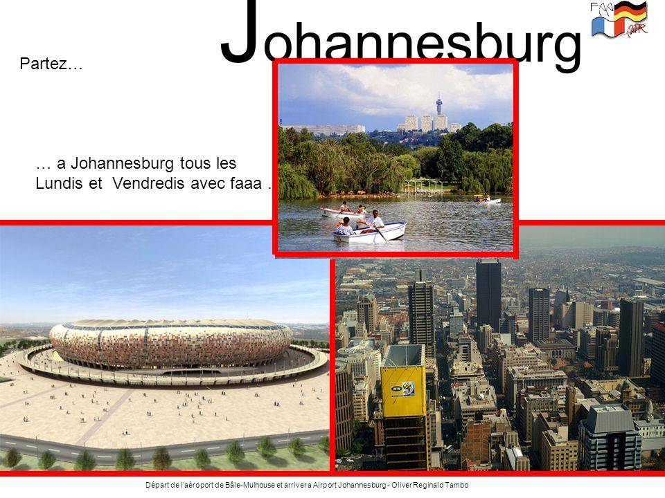 Johannesburg Partez… … a Johannesburg tous les