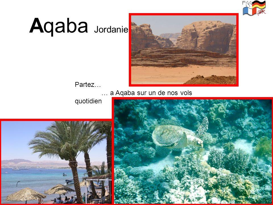 Aqaba Jordanie Partez… … a Aqaba sur un de nos vols quotidien