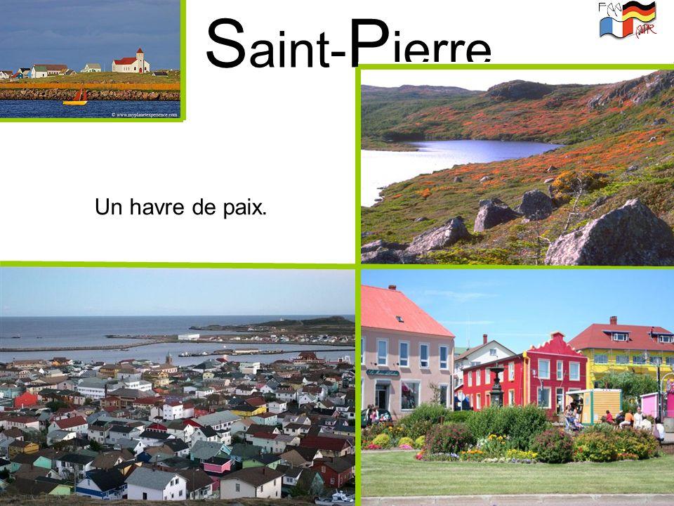 Saint-Pierre Un havre de paix.