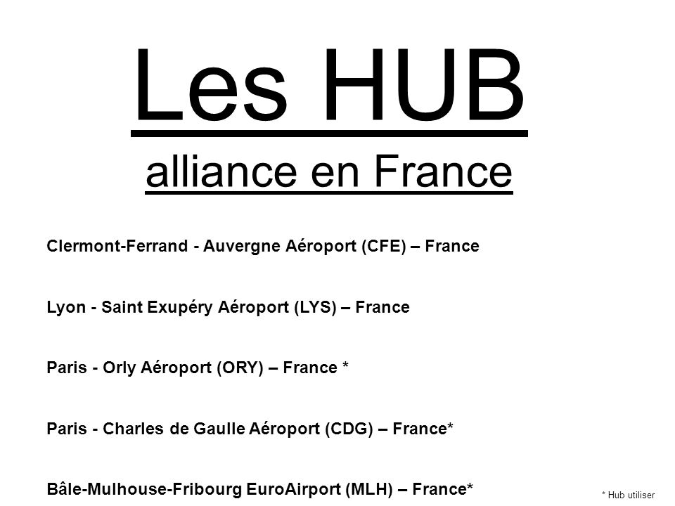 Les HUB alliance en France
