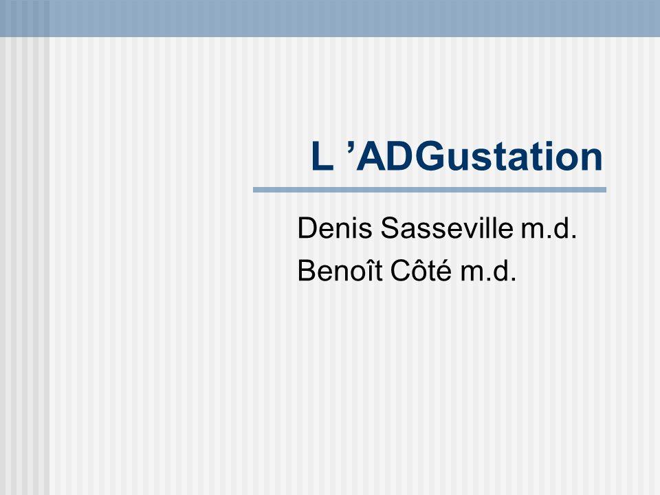 Denis Sasseville m.d. Benoît Côté m.d.