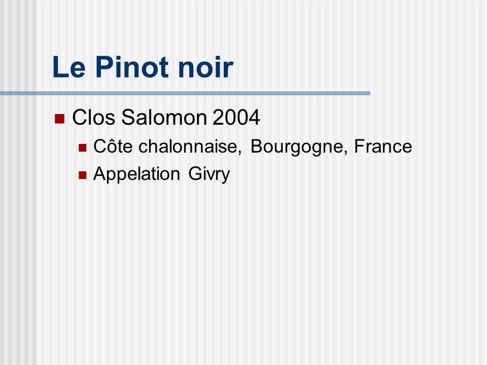 Le Pinot noir Clos Salomon 2004 Côte chalonnaise, Bourgogne, France