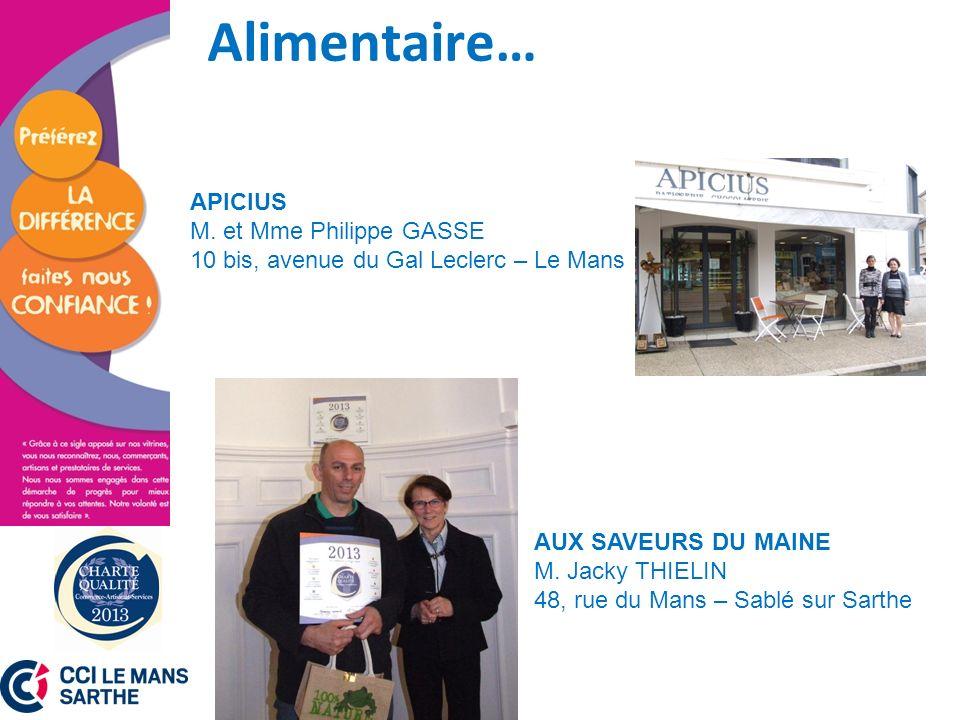 Alimentaire… APICIUS M. et Mme Philippe GASSE 10 bis, avenue du Gal Leclerc – Le Mans.