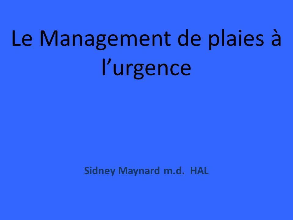 Le Management de plaies à l'urgence