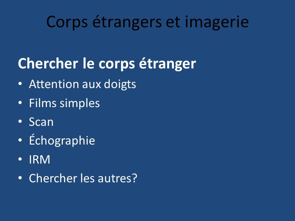 Corps étrangers et imagerie