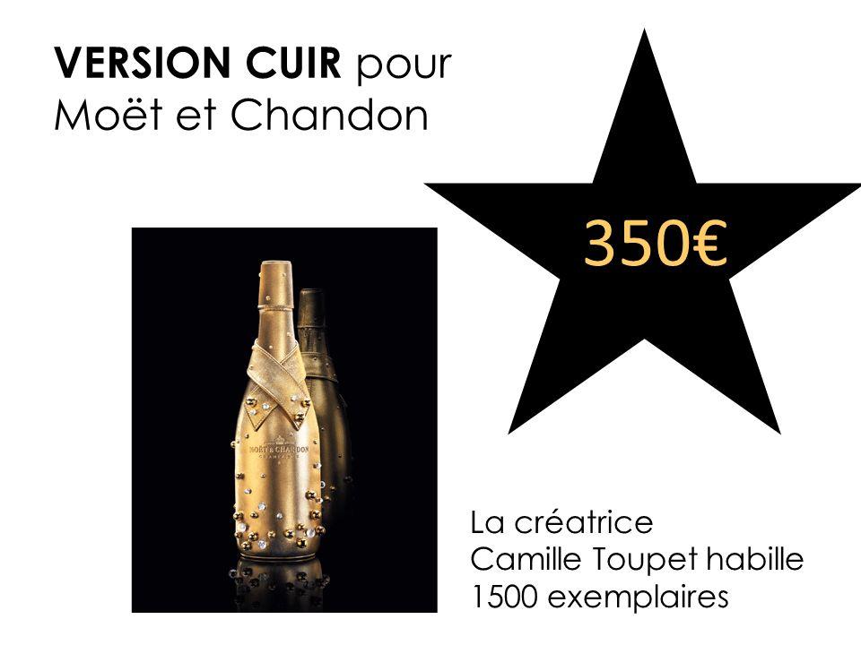 350€ VERSION CUIR pour Moët et Chandon