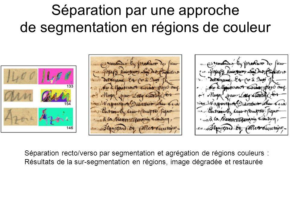 Séparation par une approche de segmentation en régions de couleur