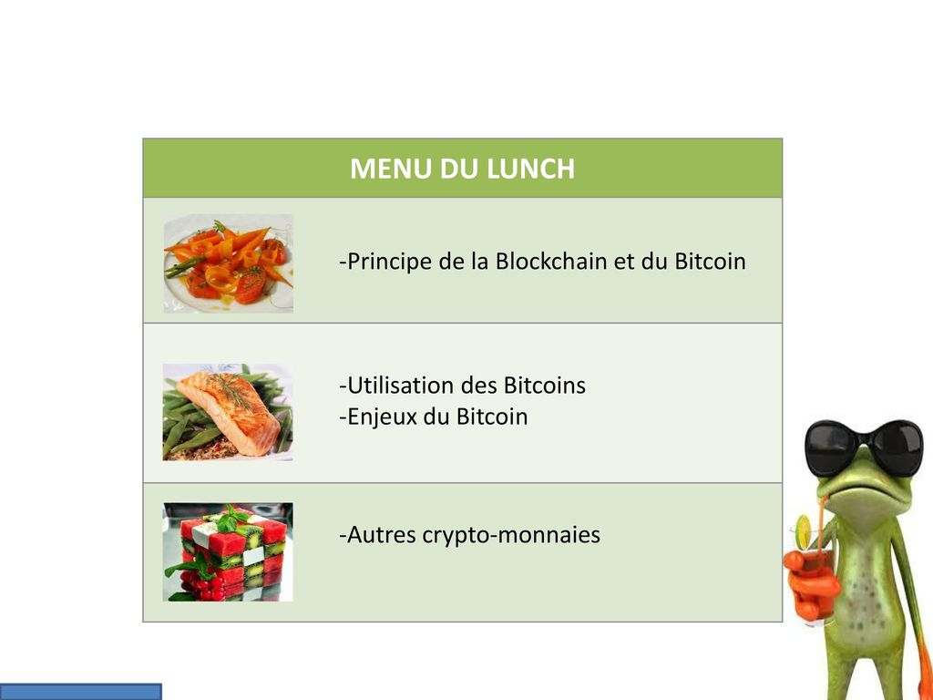MENU DU LUNCH -Principe de la Blockchain et du Bitcoin