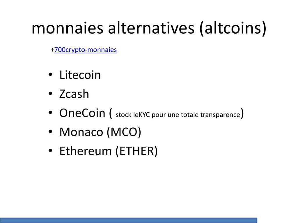 monnaies alternatives (altcoins)