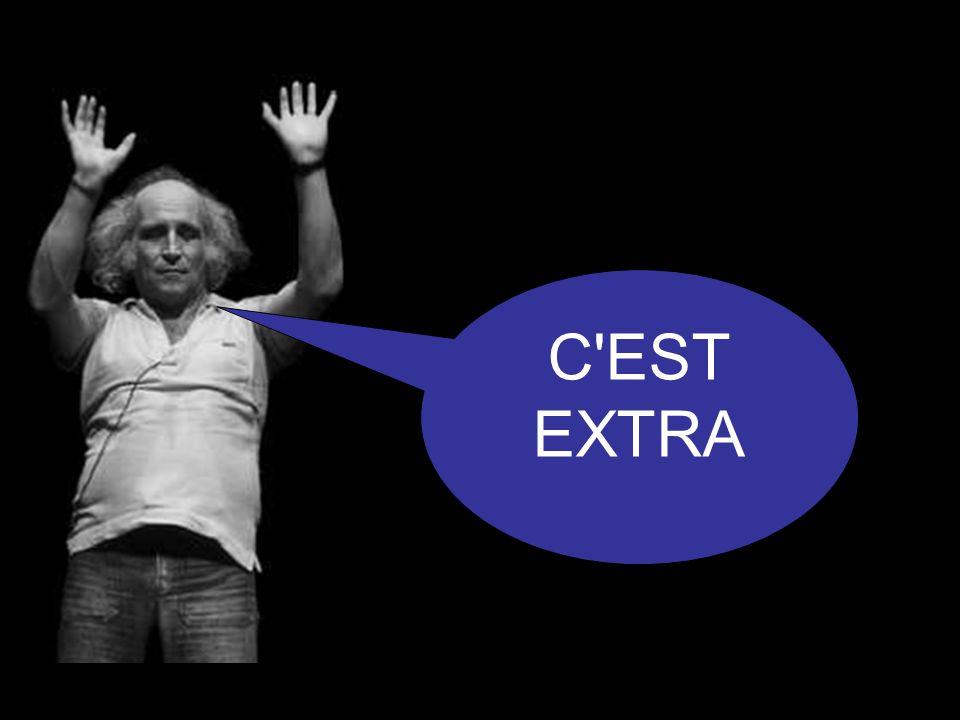 C EST EXTRA
