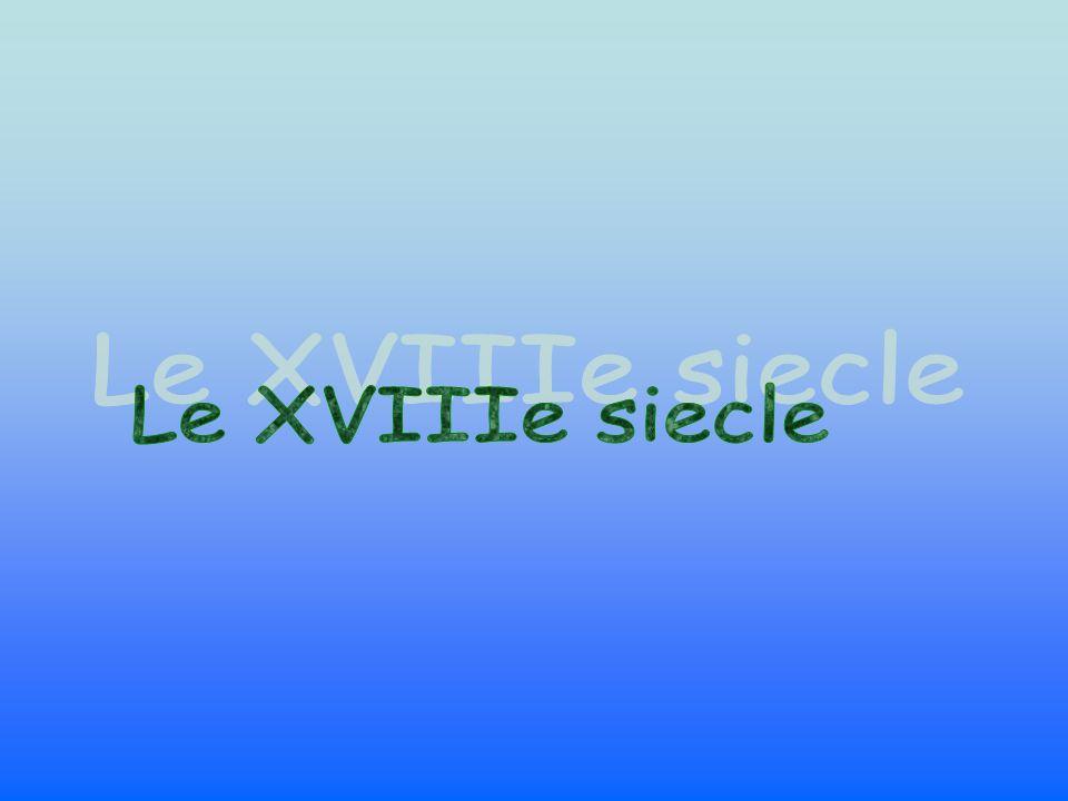 Le XVIIIe siecle