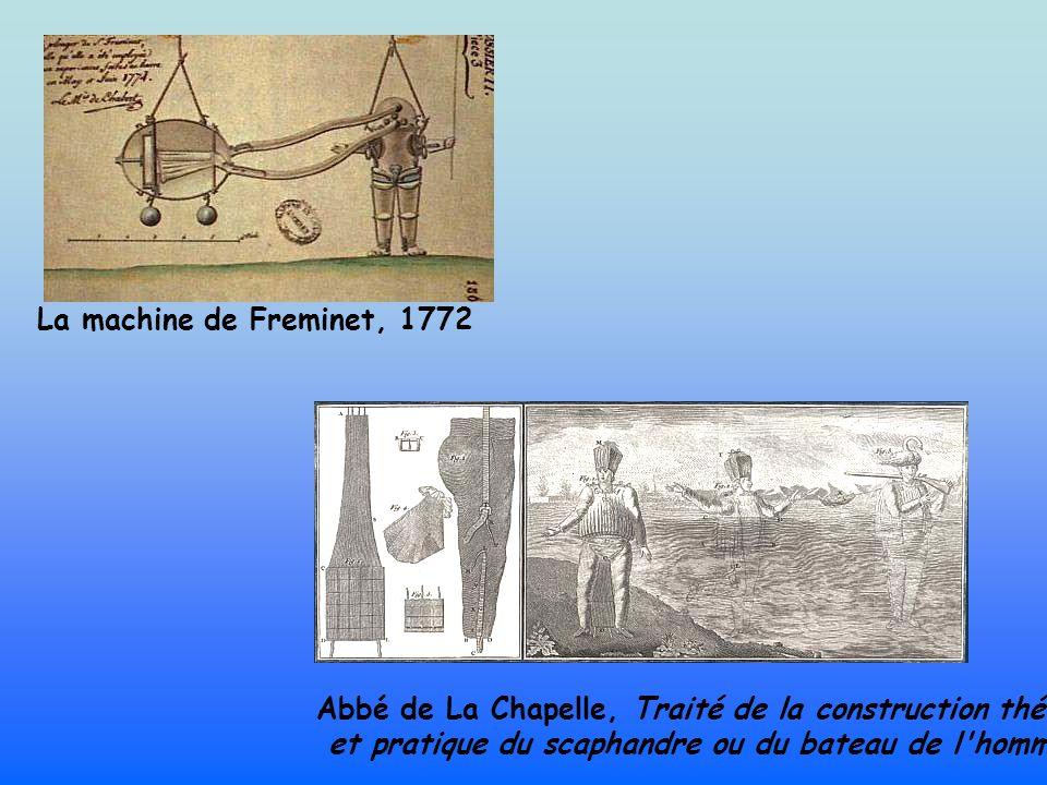La machine de Freminet, 1772 Abbé de La Chapelle, Traité de la construction théorique.