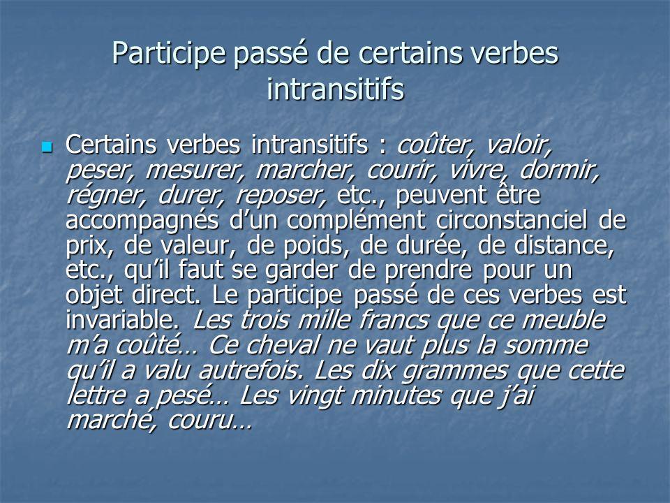 Participe passé de certains verbes intransitifs